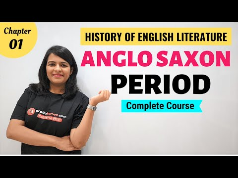 Anglo Saxon Period: History of English Literature | Major Writers & Works