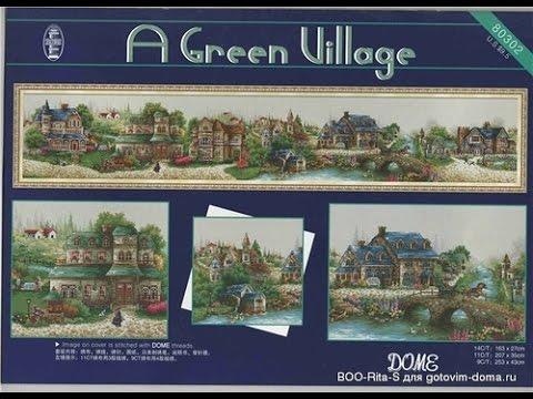 31 окт 2016. Green village от dome вышивка крестом, рукоделие, длиннопост. Называется green village или зеленая деревенька. Схему можно.