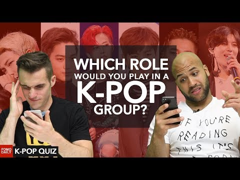 Which role would you play in a K-POP group • Fomo Daily's K-POP Quiz