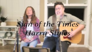 SIGN OF THE TIMES (HARRY STYLES) ACOUSTIC COVER BY MATTIE FAITH ft. JUSTIN CRITZ