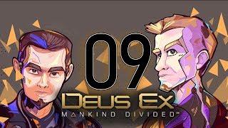 Deus Ex: Mankind Divided [009 - Bad Robot, Robot] ETA Plays!