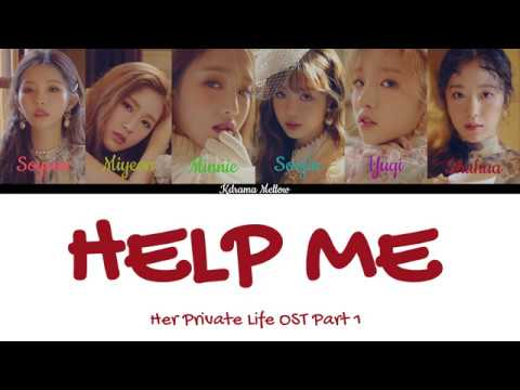 (G)I-DLE - Help Me (Her Private Life OST Part 1) LYRICS (Han/Rom/Eng/가사)