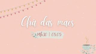 Chá das mães - 08/05/21- Tema: Medo | Jamile Lyra