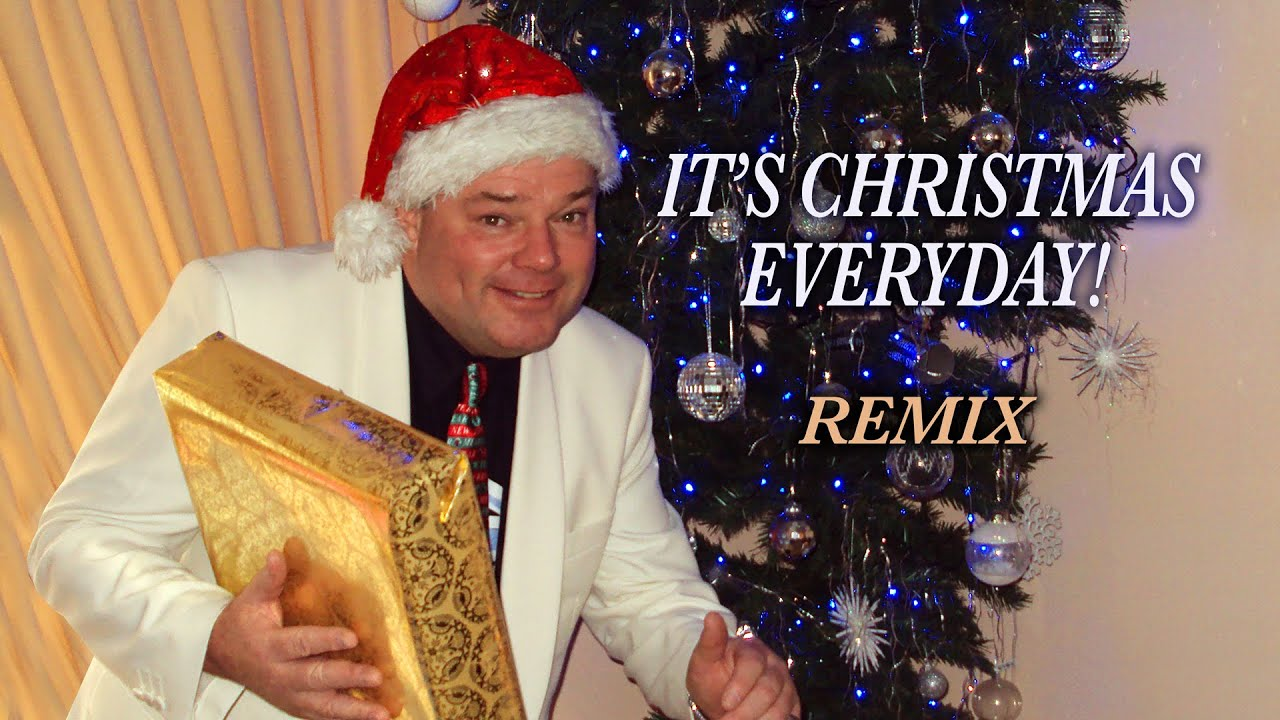 its christmas everyday remix