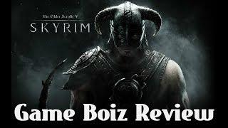 Skyrim - A Game Boiz Review