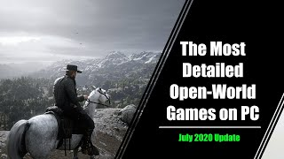 The Most Detailed Open World Games Available on PC