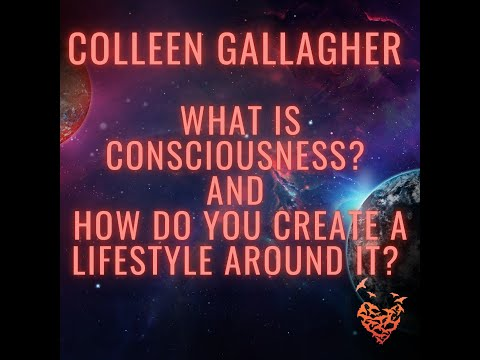What is Consciousness and How do we Create a Sustainable Lifestyle Around It?