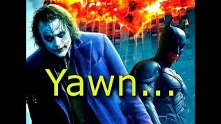The Dark Knight was SO OVERRATED