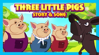 THREE LITTLE PIGS Story & Song For Kids    Songs and Story For Children    English Stories