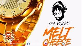 Fya Doops - Melt Cheese [1Option Riddim] June 2019
