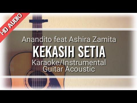 anandito feat ashira zamita kekasih setia karaoke akustik ost anak band