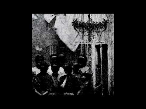Human Serpent - All Return to Nothing (Full Compilation)