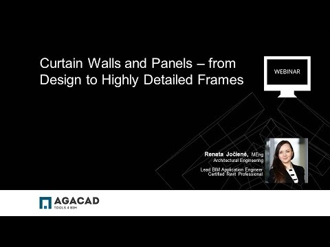 AGACAD WEBINAR: Curtain Walls and Panels – from Design to Highly Detailed Frames