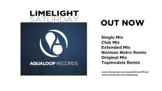 Limelight - Saturday (Topmodelz Remix)