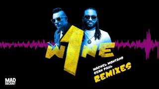 Machel Montano Sean Paul One Wine feat. Major Lazer DJ Mustard Remix Full Stream.mp3