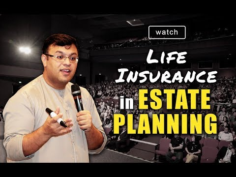 Life Insurance In Estate Planning | Why Buy Life Insurance? | Dr Sanjay Tolani