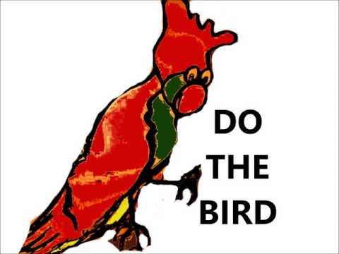 DO THE BIRD