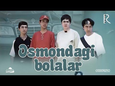Osmondagi bolalar (o'zbek film) | Осмондаги болалар (узбекфильм) 2002 #UydaQoling