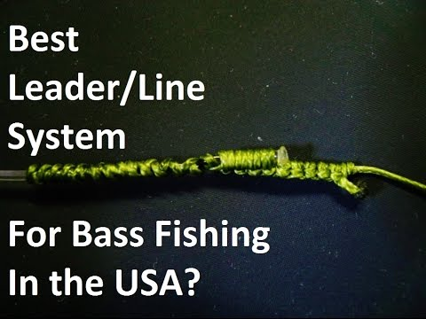 The Best Leader / Line Set-up For Bass Fishing In The USA?