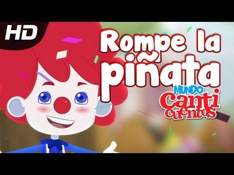 Rompe La Piñata, Canción Infantil - Canticuentos