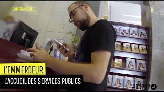 L'emmerdeur teste l'accueil des services publics