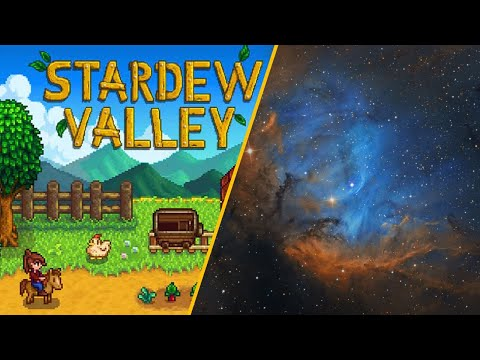The Ultimate Nerd Live Stream - Astrophotography & Stardew Valley!