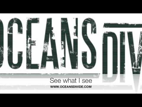 Клип Oceans Divide - See What I See