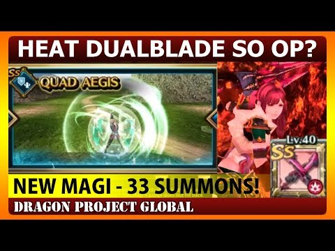 New Magi! 33 Summon & Heat Dualblade Power Showcase (Dragon Project)
