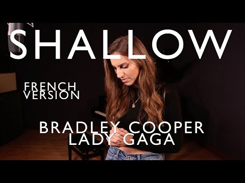 shallow-(-french-version-)-bradley-cooper,-lady-gaga-(-sara'h-cover-)
