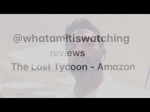 Amit Jagwani reviews The Last Tycoon
