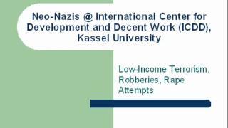Neo-Nazis @ International Center for Development and Decent Work (ICDD), Universität Kassel