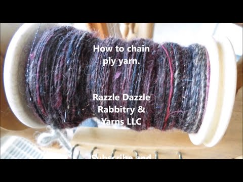 How to chain ply yarn.