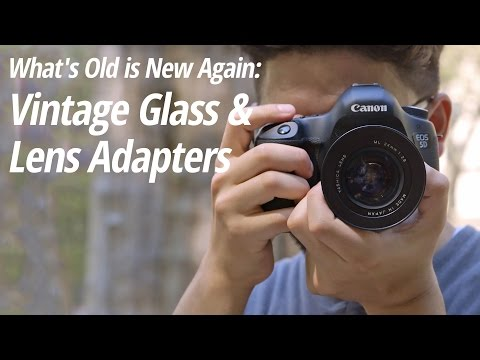 What's Old is New Again | Vintage Glass and Lens Adapters