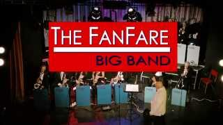 Welcome to the Fanfare Big Band!