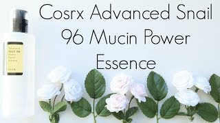 Review: Cosrx Advanced Snail 96 Mucin Power Essence