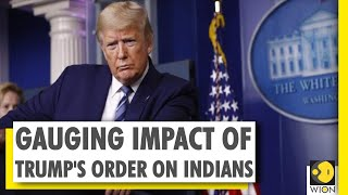 WION Dispatch: Trump's executive order a big blow to Indian workers?
