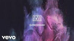 Alex Ross - Close Enough