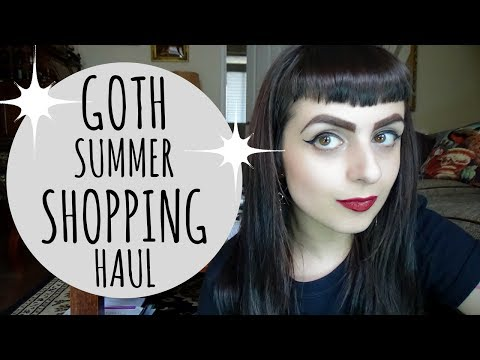Goth Summer Shopping Haul