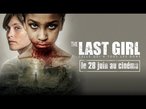 The Last Girl - Celle qui a tous les dons : Spot 30s streaming vf