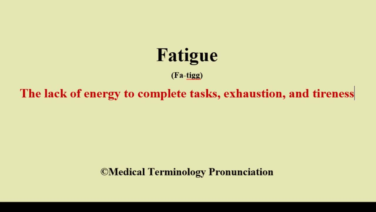 fatigue pronunciation and definition - how to pronounce fatigue