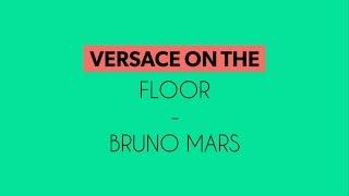 versace on the floor Bruno Mars Instrumental(karaoke)