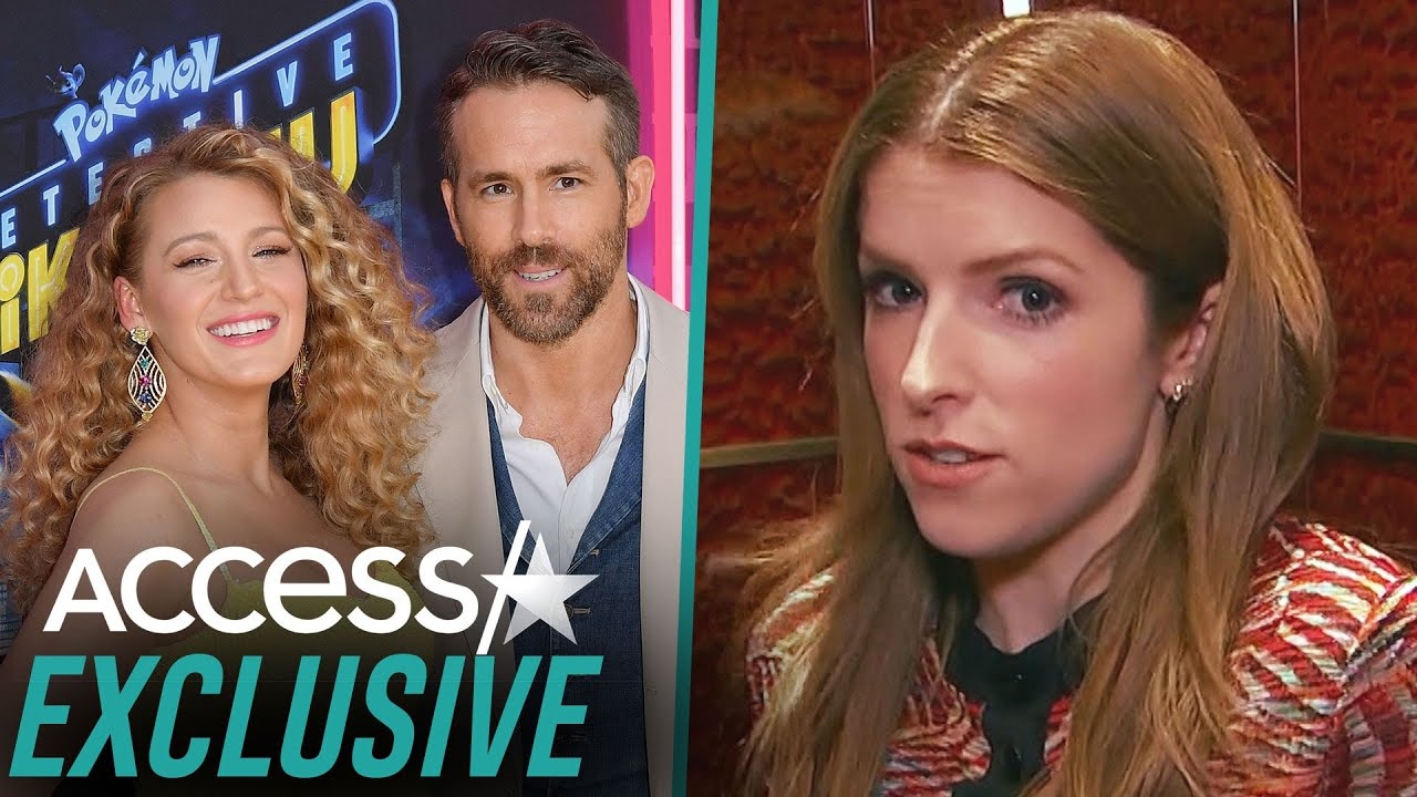 Anna Kendrick Reveals If Ryan Reynolds Or Blake Lively Is The Better Kisser