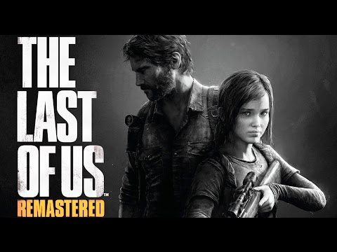 The Last of Us Remastered : Meia Hora