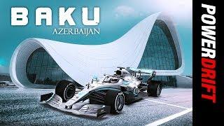 A taste of Baku during Azerbaijan GP : PowerDrift