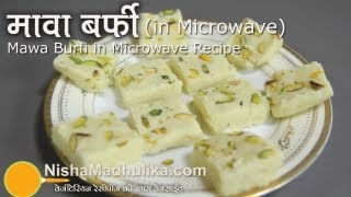 Mawa barfi recipe in microwave  Khoya Burfi Recipe in Microwave