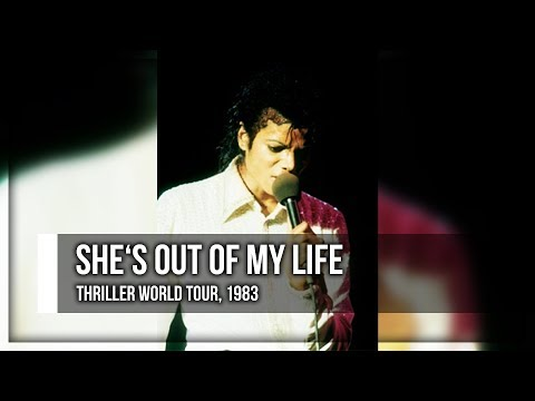 SHE'S OUT OF MY LIFE - Thriller World Tour (Fanmade) | Michael Jackson