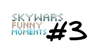 [Hypixel] Skywars funny moments #3