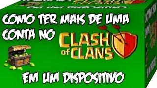 Clash Of Clans - Como Jogar com Duas Contas ou Mais