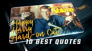 Pump Up the Volume 1990 - Happy Harry Hard-on Cut - 10 Best Quotes
