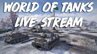 World of Tanks live stream: Back to Business Baby :D